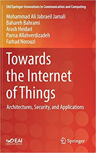 Towards the Internet of Things: Architectures, Security, and Applications