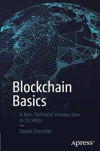 Blockchain Basics: A Non-Technical Introduction in 25 Steps [Repost]