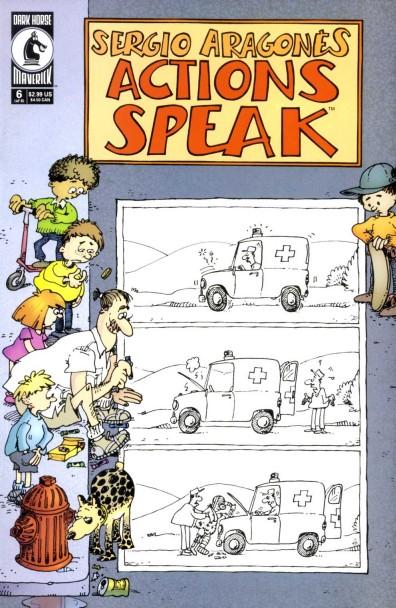 Actions Speak - Sergio Aragones (6 of 6)