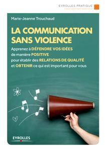 """Marie-Jeanne Trouchaud, """"La communication sans violence"""""""