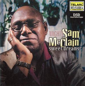 Mighty Sam McClain - Sweet Dreams (2001)