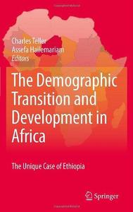 The Demographic Transition and Development in Africa: The Unique Case of Ethiopia