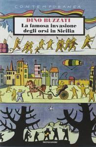 Dino Buzzati - La famosa invasione degli orsi in Sicilia