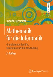 Mathematik für Informatiker: Grundlegende Begriffe und Strukturen, 2. Auflage