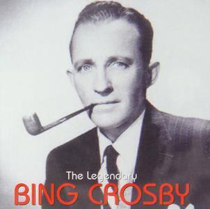 Bing Crosby - The Legendary Bing Crosby (1999)