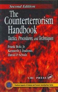 The Counterterrorism Handbook: Tactics, Procedures, and Techniques(Repost)