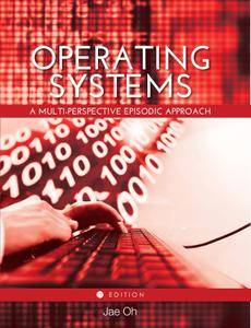 Operating Systems: A Multi-perspective Episodic Approach