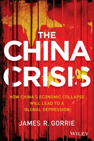 The China Crisis: How China's Economic Collapse Will Lead to a Global Depression (repost)