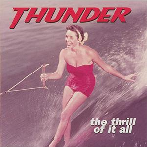 Thunder - The Thrill of It All (Expanded) (1996/2019)