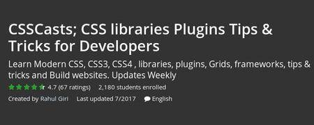 Udemy - CSSCasts; CSS libraries Plugins Tips & Tricks for Developers (Repost)