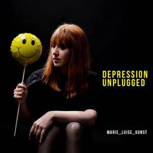 Marie-Luise Gunst - Depression Unplugged (2018)
