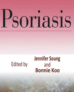 """""""Psoriasis"""" ed. by Jennifer Soung and Bonnie Koo"""