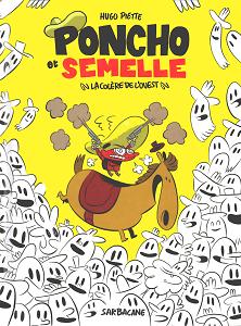 Poncho et Semelle - Tome 2 - La Colere de l'Ouest