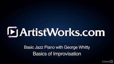 Lynda - Jazz Piano: 3 Basics of Improvisation