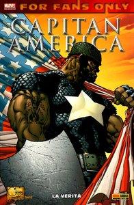 Capitan America - La Verità (For Fans Only 7)