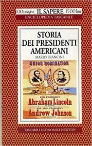 Mario Francini - Storia dei presidenti americani [Repost]