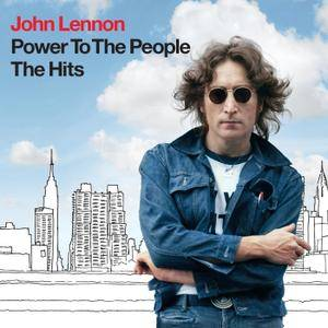 John Lennon - Power To The People: The Hits (2010/2014) [Official Digital Download] RE-UP