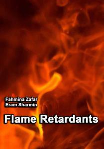 """Flame Retardants"" ed. by Fahmina Zafar, Eram Sharmin"