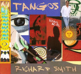 Richard Smith - Tangos (2014) Re-Up