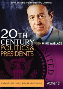 20th Century with Mike Wallace: Politics & Presidents (1995)