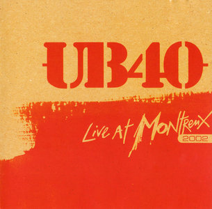 UB40 - Live At Montreux 2002 (2007) [Re-Up]