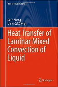 Heat Transfer of Laminar Mixed Convection of Liquid (repost)