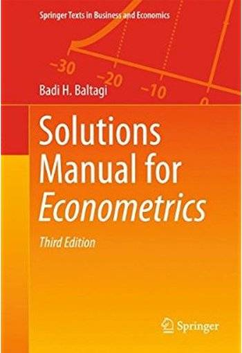 Solutions Manual for Econometrics (3rd edition) [Repost]
