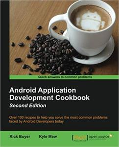 Android Application Development Cookbook - Second Edition [Kindle Edition] [Repost]