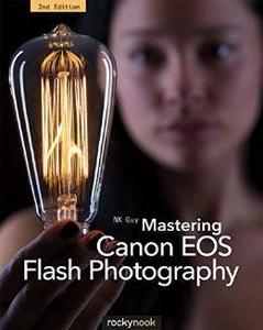 Mastering Canon EOS Flash Photography, 2nd Edition (repost)