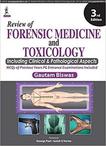 Review of Forensic Medicine and Toxicology (3rd Edition)