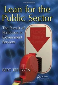 Lean for the Public Sector The Pursuit of Perfection in Government Services