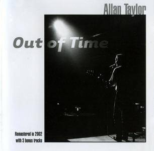 Allan Taylor - Out Of Time (1991) {2002, Remastered}