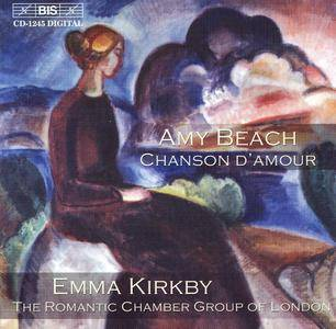 Emma Kirkby, The Romantic Chamber Group of London - Amy Beach: Chanson d'amour (2002)