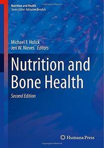 Nutrition and Bone Health, 2nd edition (Repost)