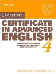 Cambridge Certificate in Advanced English 4 Students book