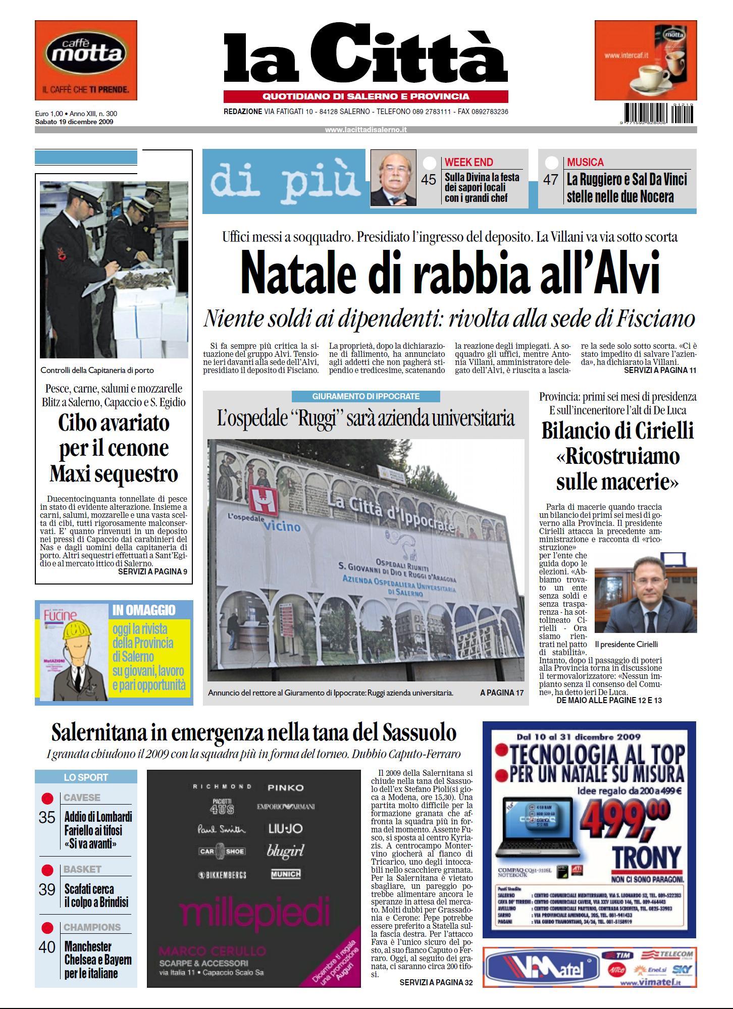 LA CITTA DI SALERNO 19 DICEMBRE 2009