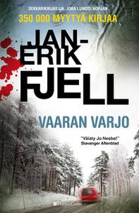 «Vaaran varjo» by Jan-Erik Fjell