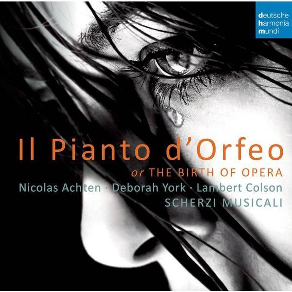 Nicolas Achten - Il Pianto d'Orfeo - The Birth of Opera (2014) [Official Digital Download 24/88]