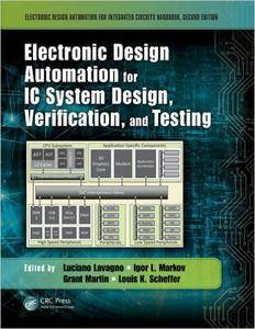Electronic Design Automation for IC System Design, Verification, and Testing, 2nd edition