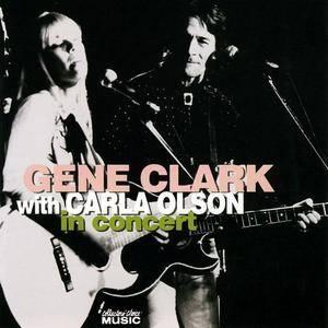 Gene Clark & Carla Olson - In Concert (2007)