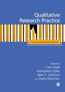 Qualitative Research Practice: Concise Paperback Edition