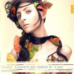 Duilio Galfetti, I Barocchisti, Diego Fasolis - Vivaldi: Concerti per violino, Vol. 3 (2009)