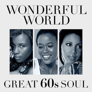 VA - Wonderful World Great 60s Soul (2019)