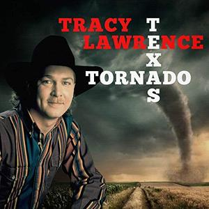 Tracy Lawrence - Texas Tornado (2019)