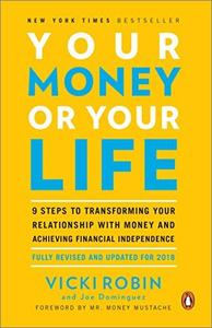 Your Money or Your Life, Revised and Updated for 2018