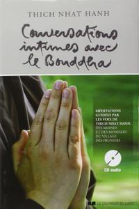 """Thich Nhat Hanh, """"Conversations intimes avec le Bouddha : Lettre d'amour à notre Mère la Terre"""""""