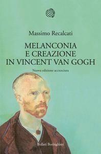 Massimo Recalcati - Melanconia e creazione in Vincent Van Gogh (Repost)