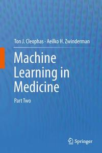 Machine Learning in Medicine: Part Two