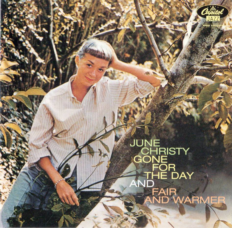 June Christy - Gone For The Day (1957) + Fair And Warmer! (1957) 2 LP in 1 CD, 1998