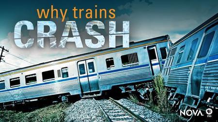 Why Trains Crash (2017)